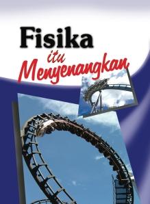 cover FISIKA ITU MENYENANGKAN